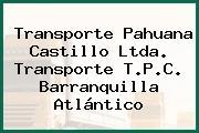 Transporte Pahuana Castillo Ltda. Transporte T.P.C. Barranquilla Atlántico