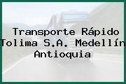 Transporte Rápido Tolima S.A. Medellín Antioquia