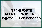 TRANSPORTE REFRIGERADO TRL Bogotá Cundinamarca