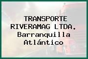 TRANSPORTE RIVERAMAG LTDA. Barranquilla Atlántico