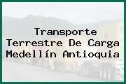 Transporte Terrestre De Carga Medellín Antioquia