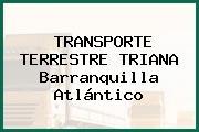 TRANSPORTE TERRESTRE TRIANA Barranquilla Atlántico