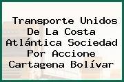 Transporte Unidos De La Costa Atlántica Sociedad Por Accione Cartagena Bolívar