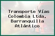 Transporte Vías Colombia Ltda. Barranquilla Atlántico