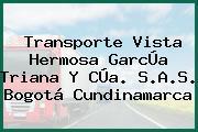 Transporte Vista Hermosa GarcÚa Triana Y CÚa. S.A.S. Bogotá Cundinamarca
