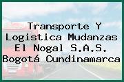 Transporte Y Logistica Mudanzas El Nogal S.A.S. Bogotá Cundinamarca