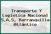 Transporte Y Logística Nacional S.A.S. Barranquilla Atlántico