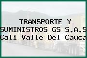 TRANSPORTE Y SUMINISTROS GS S.A.S Cali Valle Del Cauca