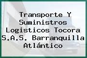 Transporte Y Suministros Logisticos Tocora S.A.S. Barranquilla Atlántico