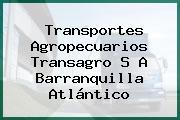 Transportes Agropecuarios Transagro S A Barranquilla Atlántico