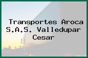 Transportes Aroca S.A.S. Valledupar Cesar