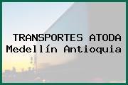 TRANSPORTES ATODA Medellín Antioquia
