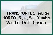 TRANSPORTES AURA MARIA S.A.S. Yumbo Valle Del Cauca