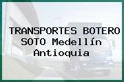 TRANSPORTES BOTERO SOTO Medellín Antioquia