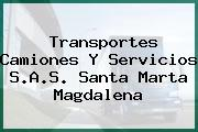 Transportes Camiones Y Servicios S.A.S. Santa Marta Magdalena