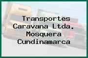 Transportes Caravana Ltda. Mosquera Cundinamarca