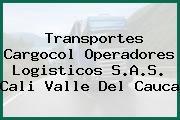 Transportes Cargocol Operadores Logisticos S.A.S. Cali Valle Del Cauca