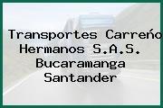 Transportes Carreño Hermanos S.A.S. Bucaramanga Santander