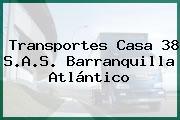 Transportes Casa 38 S.A.S. Barranquilla Atlántico