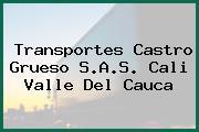 Transportes Castro Grueso S.A.S. Cali Valle Del Cauca