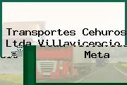 Transportes Cehuros Ltda Villavicencio Meta