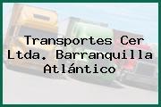 Transportes Cer Ltda. Barranquilla Atlántico