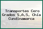 Transportes Cero Grados S.A.S. Chía Cundinamarca