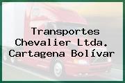 Transportes Chevalier Ltda. Cartagena Bolívar