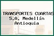 TRANSPORTES CUARTAS S.A. Medellín Antioquia