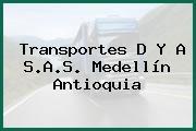 Transportes D Y A S.A.S. Medellín Antioquia