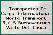 Transportes De Carga Internacional World Transport S.A.S Buenaventura Valle Del Cauca