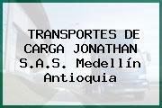 TRANSPORTES DE CARGA JONATHAN S.A.S. Medellín Antioquia