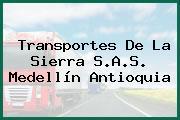 Transportes De La Sierra S.A.S. Medellín Antioquia