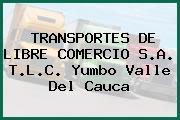 TRANSPORTES DE LIBRE COMERCIO S.A. T.L.C. Yumbo Valle Del Cauca