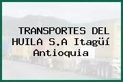 TRANSPORTES DEL HUILA S.A Itagüí Antioquia