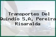 Transportes Del Quindío S.A. Pereira Risaralda