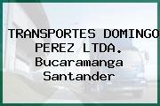 TRANSPORTES DOMINGO PEREZ LTDA. Bucaramanga Santander