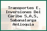 Transportes E. Inversiones Del Caribe S.A.S. Sabanalarga Antioquia