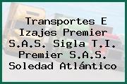 Transportes E Izajes Premier S.A.S. Sigla T.I. Premier S.A.S. Soledad Atlántico