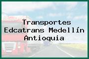 Transportes Edcatrans Medellín Antioquia
