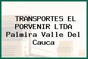 TRANSPORTES EL PORVENIR LTDA Palmira Valle Del Cauca