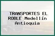 TRANSPORTES EL ROBLE Medellín Antioquia