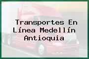 Transportes En Línea Medellín Antioquia