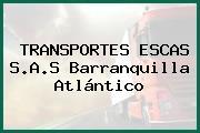 TRANSPORTES ESCAS S.A.S Barranquilla Atlántico