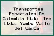 Transportes Especiales De Colombia Ltda. Tec Ltda. Yumbo Valle Del Cauca