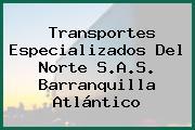 Transportes Especializados Del Norte S.A.S. Barranquilla Atlántico