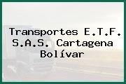 Transportes E.T.F. S.A.S. Cartagena Bolívar