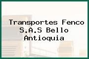 Transportes Fenco S.A.S Bello Antioquia