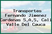 Transportes Fernando Jimenez Cardenas S.A.S. Cali Valle Del Cauca