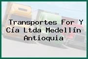 Transportes For Y Cía Ltda Medellín Antioquia